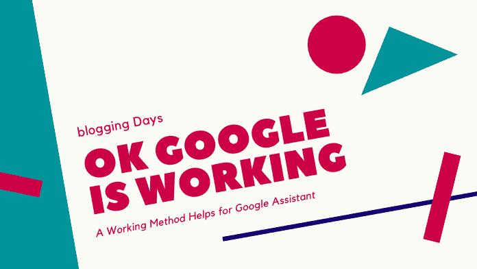ok google is not working