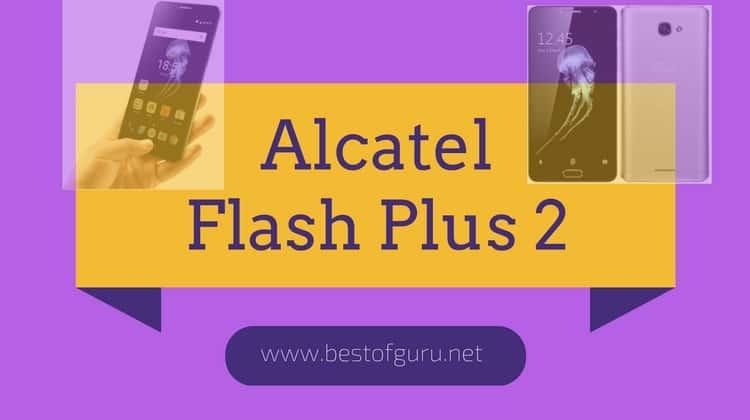 Alcatel Flash Plus 2 - Featured Image