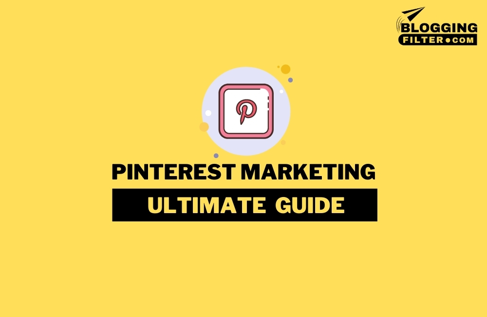 Pinterest Marketing with Latest Strategies via @bloggingfilter