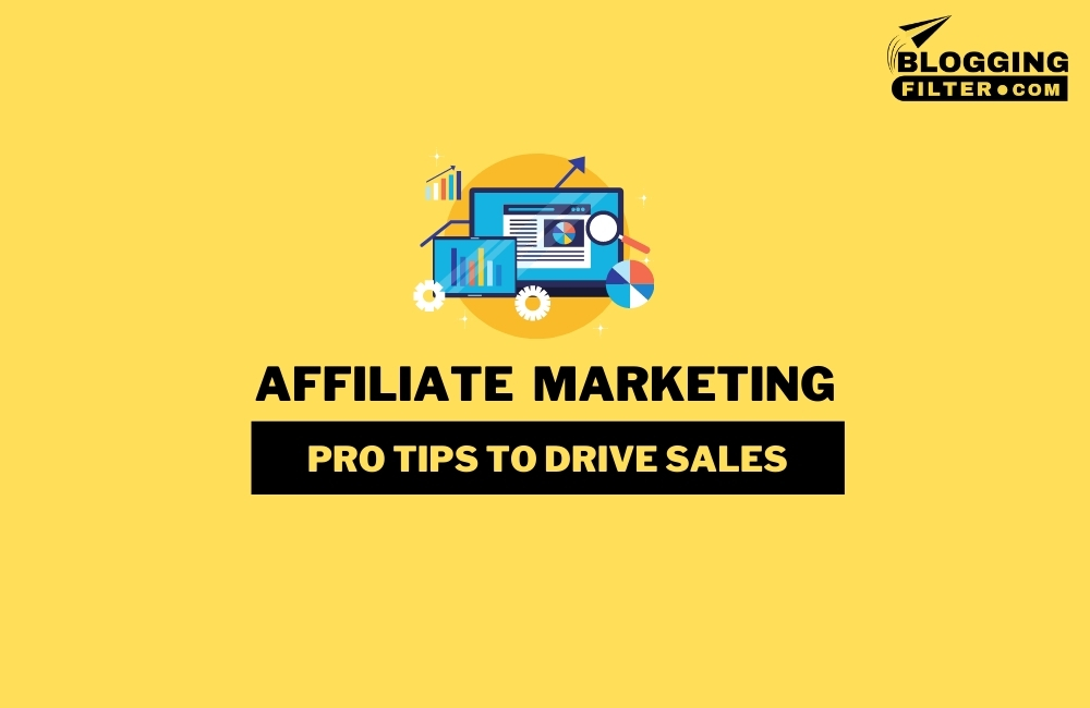 Affiliate Marketing: A step by step guide via @bloggingfilter