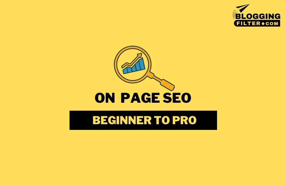 What is On-Page SEO? via @bloggingfilter