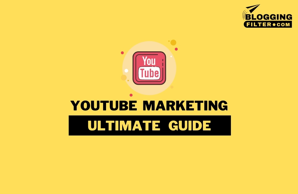 What is YouTube marketing? via @bloggingfilter