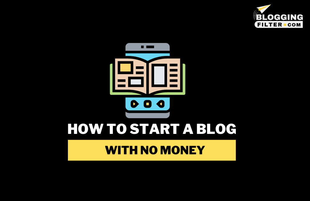 How to Start a Blog With No Money? via @bloggingfilter