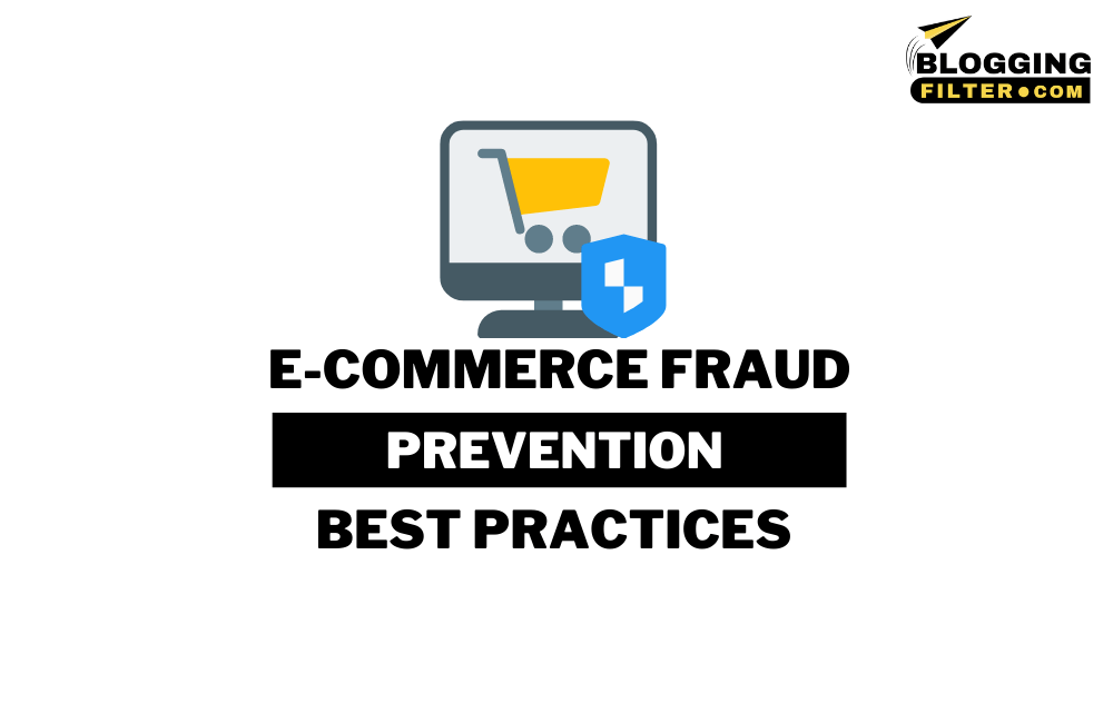 E-commerce Fraud Prevention Best Practices