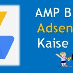 AMP Blog / Website Par Google Adsense Ads Kaise Lagaye ?