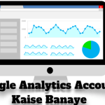 Google Analytics Account Kaise Banaye