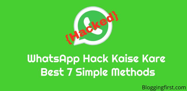 Whatsapp Hack Kaise Kare? (Best 7 Simple Method)