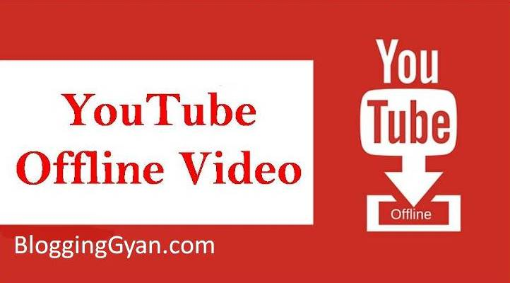 YouTube Offline: Bina Internet Ke YouTube App Se Offline Video Kaise Dekhe?