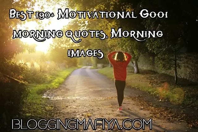 Motivational Good morning quotes