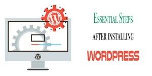 Essential Steps After Installing WordPress