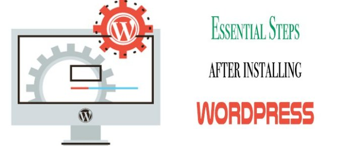 Essential Steps After Installing WordPress