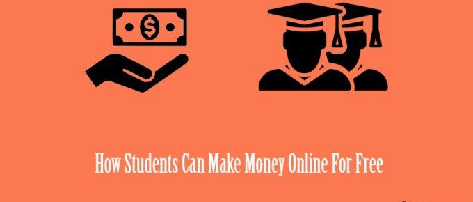 How Students Can Make Money Online For Free