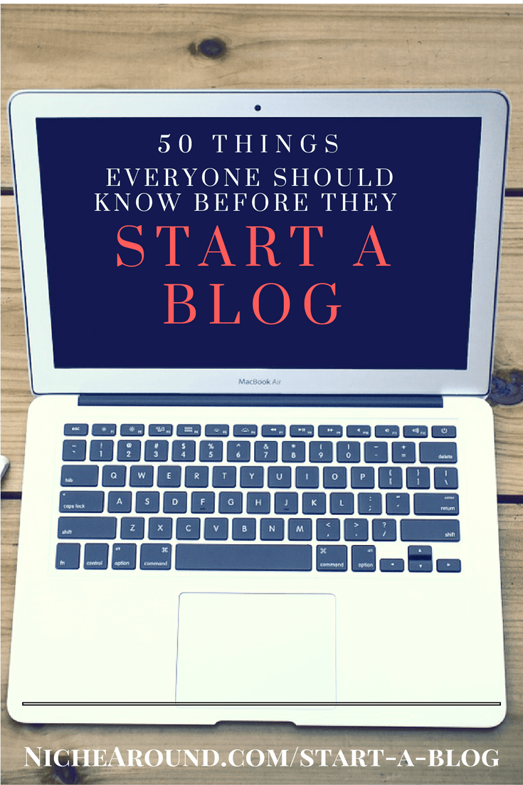 50 things everyone should know before they start a blog pinterest image