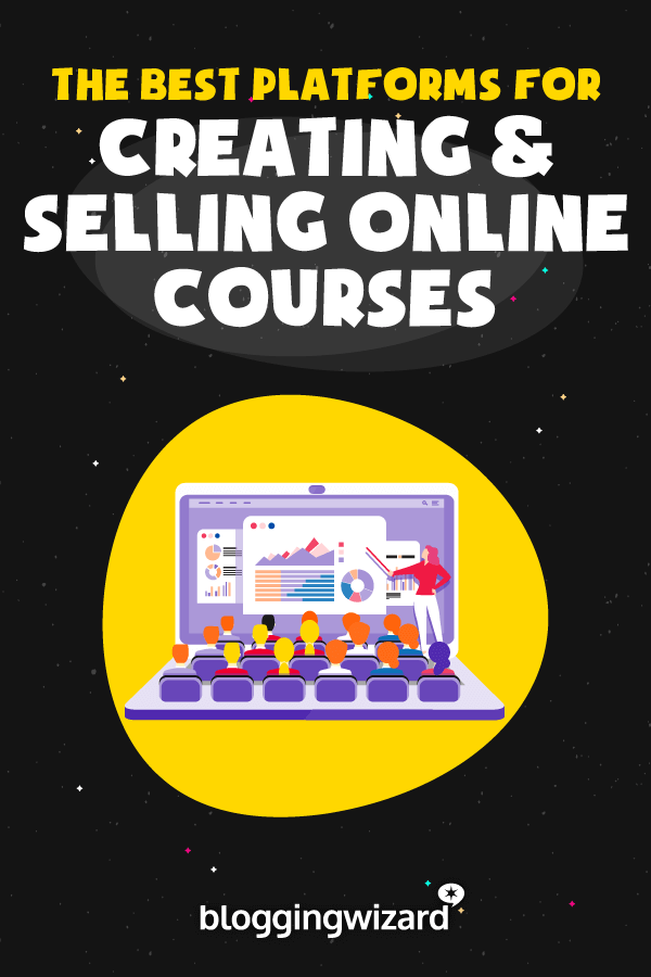 Best Platforms For Creating And Selling Online Courses