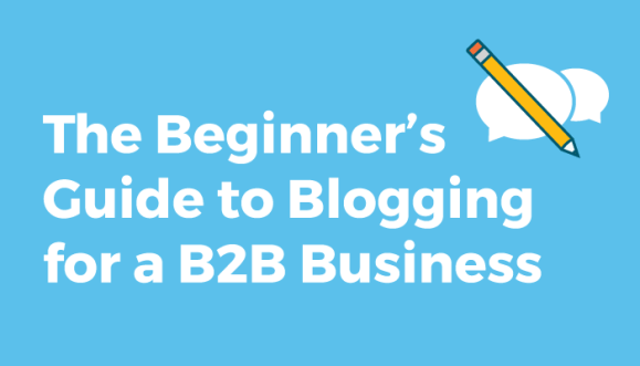 Blogging for a B2B Business