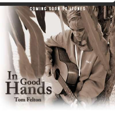 Tom Felton - In Good Hands