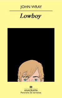 Recomendación Literaria: 'Lowboy'