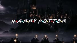 Si Harry Potter fuera como Friends…