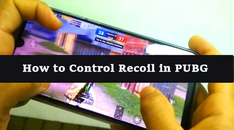 Control Recoil in PUBG Mobile