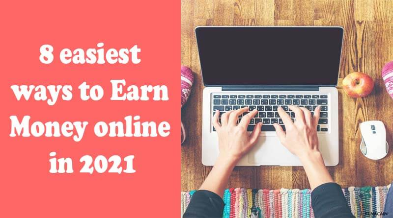 Online Jobs for students 8 easiest ways to Earn Money online in 2021