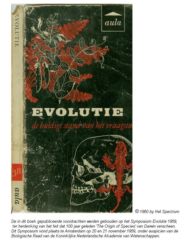 en in 1961 ( een spin off van het darwinjaar 59) een vertaling van een  belangrijk basiswerk van T Dobzansky