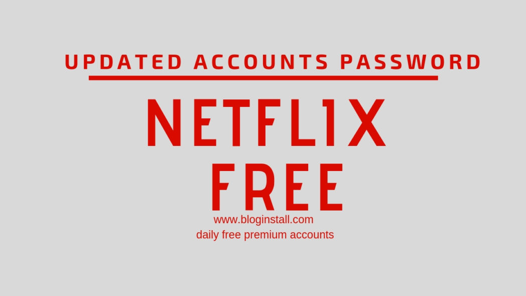 Free Netflix account Id and Password March 2021[Daily Updated]