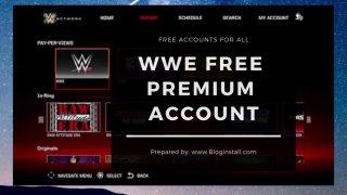 WWE free Premium Account (Id and passwords) November 2018