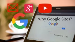 Why Google Sites Is the Right Way to Do Things - BlogInstall