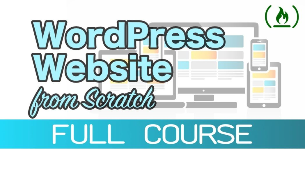 How To Create A Website With Wordpress From Scratch udemy