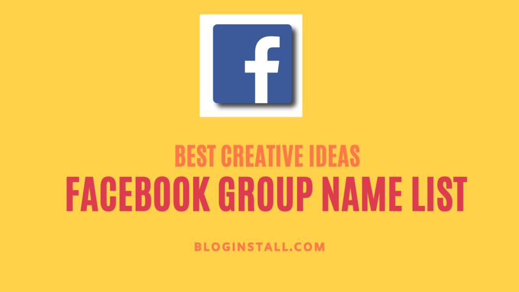 Best Creative ideas for Facebook Group Names List
