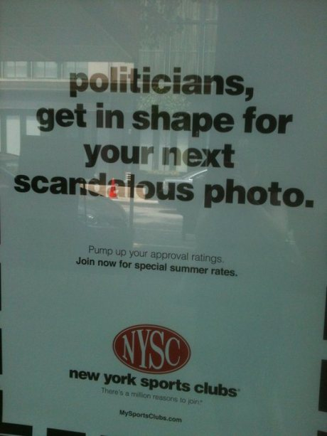 politicians, get in shape for your next scandalous photo. Pump up your approval ratings. Join now for summer rates. NYSC: new york sports clubs. There's a million reasons to joib! MySportsClubs.com