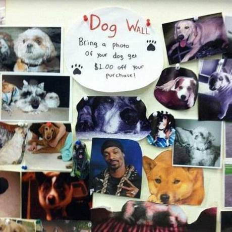 Dog Wall: Bring a photo of your Dog and get $1 Off.
