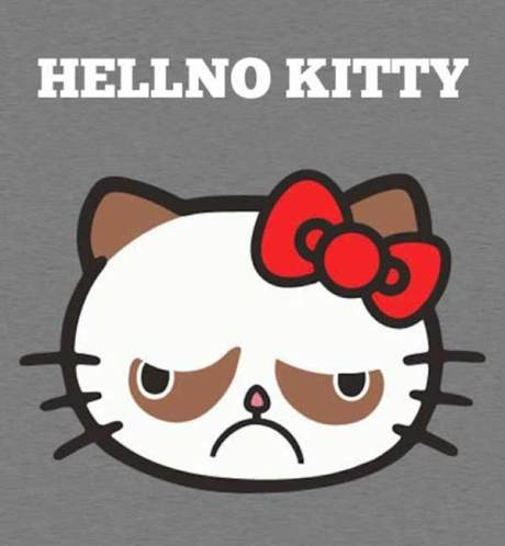 Hello Kitty?  Hellno Kitty.