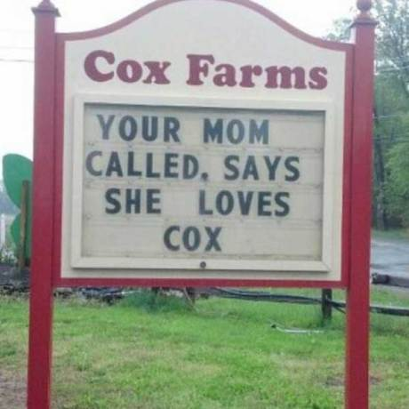 "Cox Farms Advertising: ""Your Mom Called, Says She Loves Cox."""