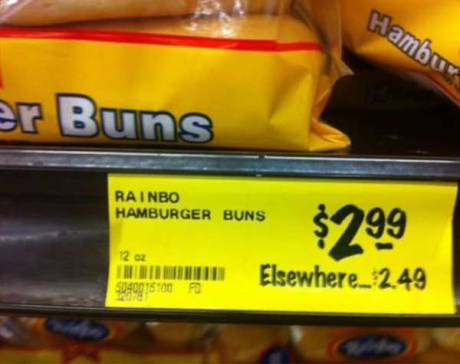 Rainbo Hamburger Buns: $2.99.  Elsewhere: $2.49.