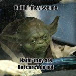 Yoda Raps: Riding Dirty