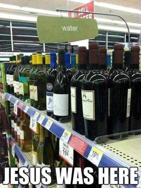 Jesus Was Here (Wine in the Water Aisle)