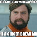 Rhetorical Question About Gingers