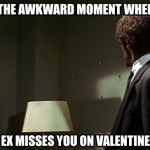 Does Your Ex Miss You On Valentine's Day?