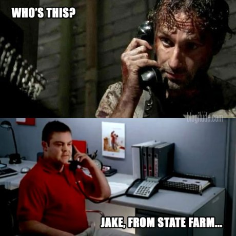 "The Walking Dead's Rick Grimes: ""Who's This?"" Caller: ""Jake, from State Farm..."""