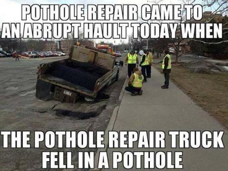 Pothole Repair Came To An Abrupt Halt Today When The Pothole Repair Truck Fell in a Pothole