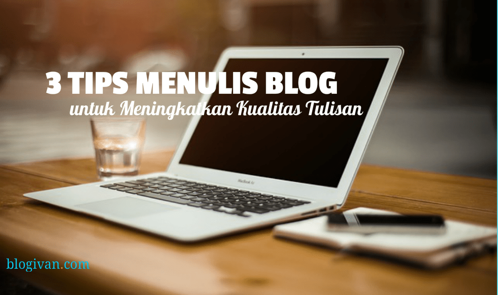 Tips menulis blog