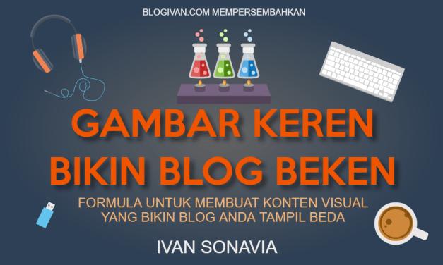 Membuat Konten Visual Keren yang Bikin Blog Beken
