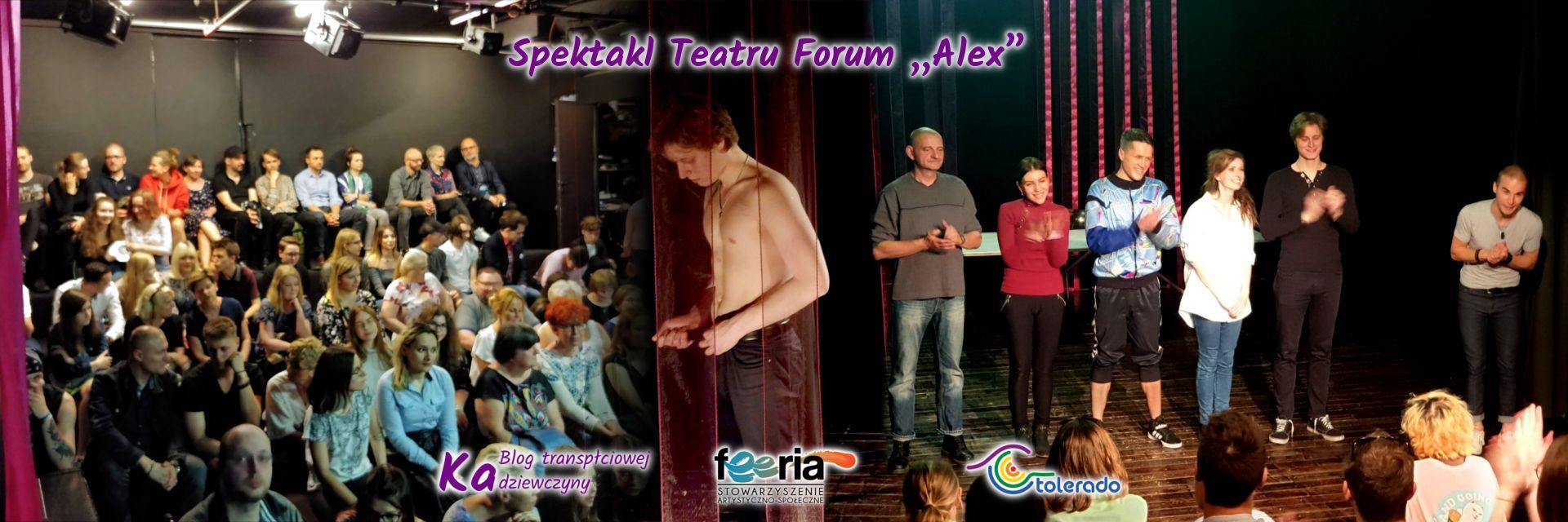 Spektakl Teatru Forum Alex 2019-05-22