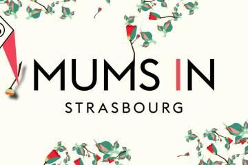 MUMS IN STRASBOURG