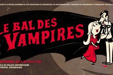 Bal des Vampires Strasbourg Palais Universitaire festival fantastique