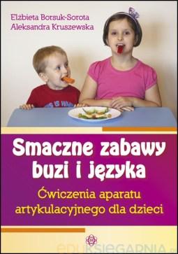 Poradnik logopedyczny Elżbiety Borsuk-Soroty i Aleksandry Kruszewskiej