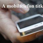 A telefonokban több rejtett funkció is van, amelyekről nem sokan tudnak!