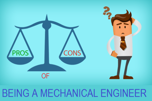 pros and cons of becoming a mechanical engineer - Advantages and disadvantages of being a mechanical engineer
