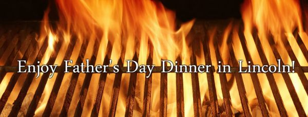 Father's Day 2016 Lunch and Dinner Lincoln NE